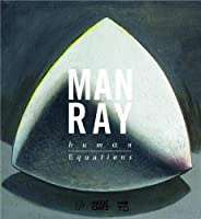 Man Ray: A journey from mathematics to shakespeare