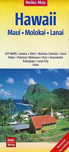 Nelles Map Landkarte Hawaii : Maui, Molokai, Lanai: 1:150.000 | reiß- und wasserfest; waterproof and tear-resistant; indéchirable et imperméable; ... City. Index (Nelles Map / Strassenkarte)