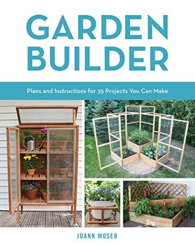 Compare Textbook Prices for Garden Builder: Plans and Instructions for 35 Projects You Can Make Illustrated Edition ISBN 9780760353936 by Moser, JoAnn