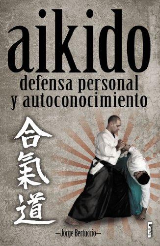 Aikido: Defensa personal y autoconicimiento (Alternativa nº 25)
