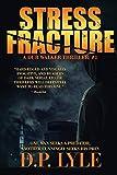 Stress Fracture (Dub Walker Thriller)