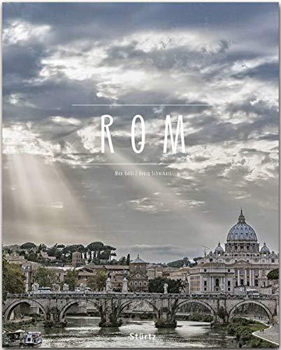 Rom: Ein Premium***XL-Bildband in stabilem Schmuckschuber mit 224 Seiten und über 280 Abbildungen - STÜRTZ Verlag