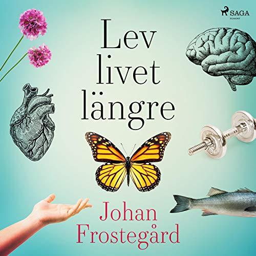 Lev livet längre cover art