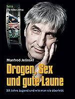 Jelinski, M: Drogen, Sex und gute Laune