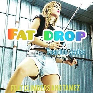 Fat Drop (feat. Climbers, Tamez)