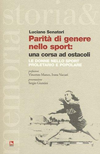 Parità di genere nello sport: una corsa ad ostacoli. Le donne nello sport proletario e popolare