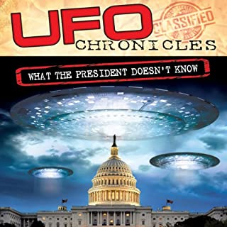 UFO Chronicles: What the President Doesn't Know cover art
