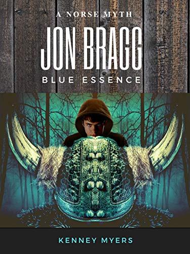 Jon Bragg Blue Essence by [Kenney Myers]