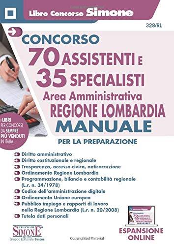 Concorso 70 Assistenti e 35 Specialisti - Area amministrativa - Regione Lombardia - Manuale