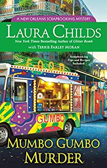 Mumbo Gumbo Murder (A Scrapbooking Mystery Book 16) by [Laura Childs, Terrie Farley Moran]