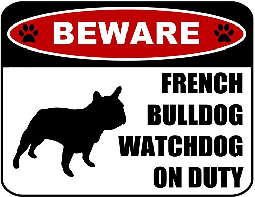 PCSCP Beware French Bulldog Watchdog On Duty (Silhouette) 11.5 inch x 9 inch Laminated Dog Sign