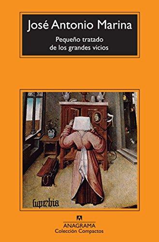 Pequeño tratado de los grandes vicios (Compactos Anagrama)