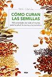 Cómo curan las semillas (SALUD)