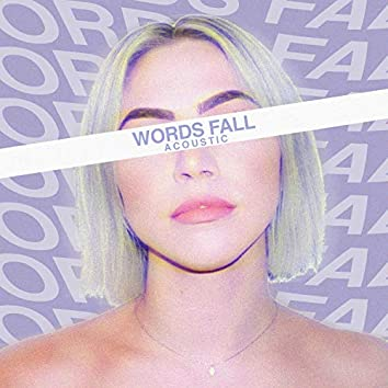 Words Fall Acoustic
