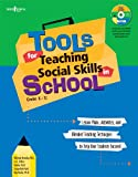 Tools for Teaching Social Skills in Schools: Lesson Plans, Activities, and Blended Teaching Techniques to Help Your Students Succeed