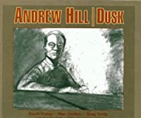 DUSK by Andrew Hill (2000-05-16)