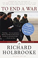 To End a War: The Conflict in Yugoslavia--America's Inside Story--Negotiating with Milosevic (Modern Library (Paperback))