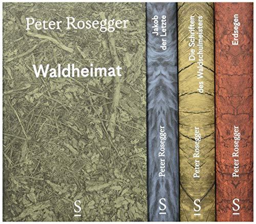 Peter Rosegger. Ausgewählte Werke. Gesamtschuber mit 4 Bänden: Mit Vorwort, Materialien und Kommentar, herausgegeben von Daniela Strigl und Karl Wagner