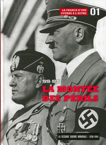 La Montee des Perils 1919-1939 - Tome 1. la France d'une Guerre a l'Autre. Accompagne d'un DVD