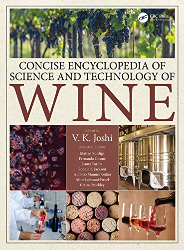 Concise Encyclopedia of Science and Technology of Wine