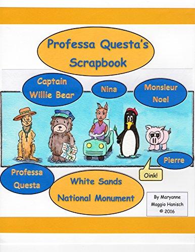 Professa Questa's Scrapbook: White Sands National Monument (Go Now with Professa Questa Book 2) (English Edition)