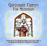 Gregorian Chants For Meditation