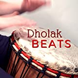 Dholak Beats - Amazing Instrumental Drums and Calming Indian Flute Music