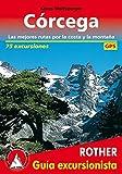 Córcega. Las mejores rutas por la costa y la montaña. 75 excursiones. Guía Rother.: 75 excursiones. GPS