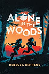 Alone in the Woods Kindle Edition