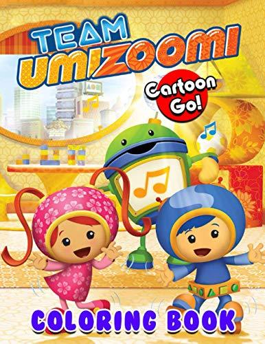 Cartoon go! - Team Umizoomi Coloring Book: An incredible Coloring Book For Those Who Are Team Umizoomi Fans