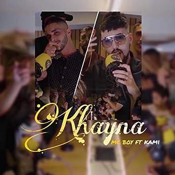 Khayna (feat. Kami Phénomène)