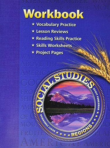 Scott Foresman Social Studies: Regions- Workbook