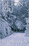 Dillon's Mill (English Edition)
