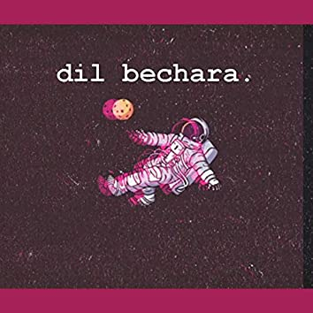 Dil Bechara.
