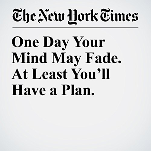 One Day Your Mind May Fade. At Least You'll Have a Plan. copertina