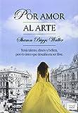 Por Amor Al Arte (JUVENIL)