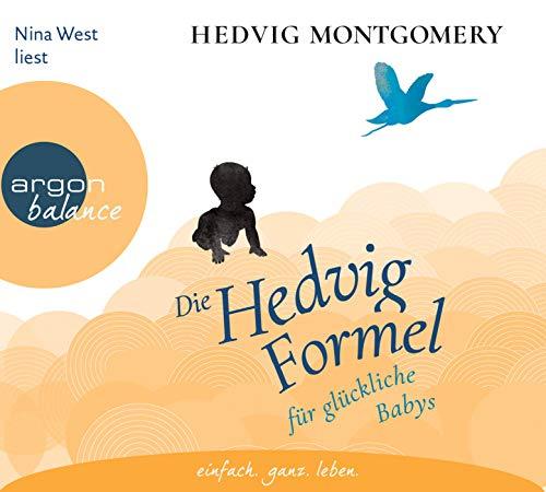 Die Hedvig-Formel für glückliche Babys (Hedvig Montgomery, Band 2)