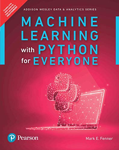 Machine Learning with Python for Everyone by Pearson