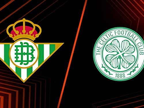 Real Betis vs. Celtic