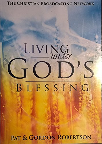 Living Under God's Blessing