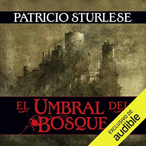 El umbral del bosque [The Threshold of the Forest] audiobook cover art