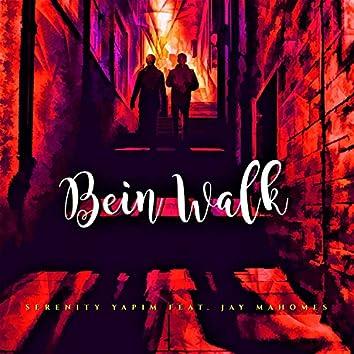Bein Walk
