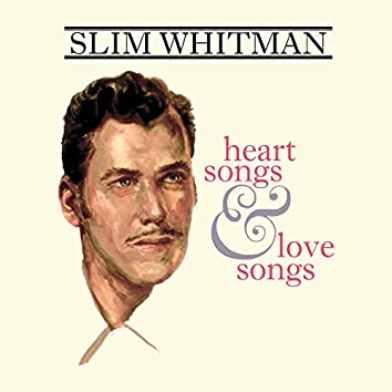 Heart Songs And Love Songs