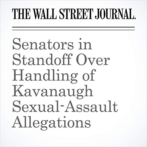 Senators in Standoff Over Handling of Kavanaugh Sexual-Assault Allegations copertina