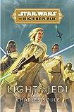 Star Wars: Light of the Jedi (The High Republic) (Star Wars: The High Republic, 1)