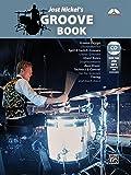 Jost Nickel's Groove Book: Book & CD