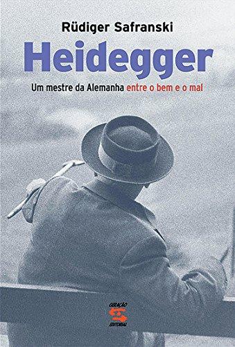 Heidegger: Um mestre da Alemanha entre o bem e o mal