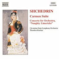 Shchedrin: Carmen Suite / Concerto for Orchestra Naughty Limericks (1994-12-13)
