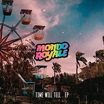 Time Will Tell - EP