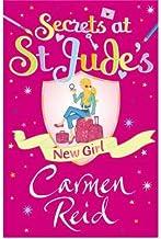 [(Secrets at St Jude's: New Girl )] [Author: Carmen Reid] [Sep-2008]